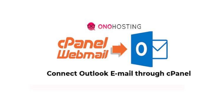 How to Connect with Outlook through cPanel